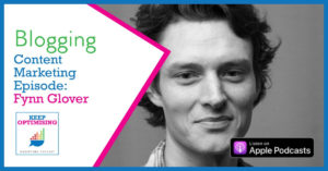 Content Marketing: Blogging - how to make it work for you with Fynn Glover of Matcha