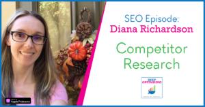SEO: Taking Competitor Analysis beyond Benchmarking with Diana Richardson from SEMRush
